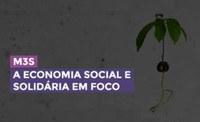 8.ª edição M3S | a economia social e solidária em foco