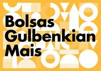 Bolsas Gulbenkian Mais - Ensino Superior