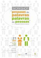 """Workshop """"Pessoas de Palavras, Palavras de Pessoas"""" – Por uma Linguagem Inclusiva de Género"""